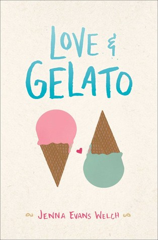 ARC Review: Love and Gelato by Jenna Evans Welch